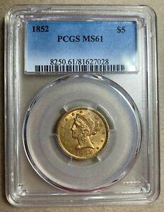 1852 Liberty Head Gold $5 Half Eagle PCGS MS61