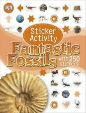 Sticker Activity Fantastic Fossils, Very Good Condition Book, DK, ISBN 978140934