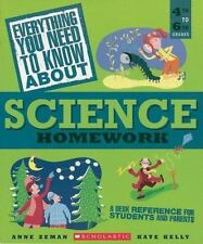 Everything You Need To Know About Science Homework: A Desk Reference for Studen