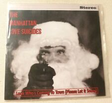 The Manhattan Love Suicides - Look who's coming to town (Please let it snow) 7""
