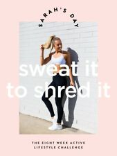 Sweat it to Shred it Sarah's Day 🆕 Fitness Guide