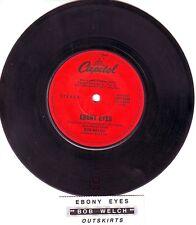 "BOB WELCH Ebony Eyes 7"" 45 rpm vinyl record FLEETWOOD MAC + juke box title strip"