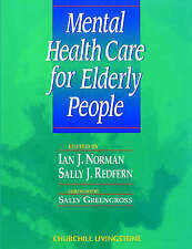 Mental Health Care for Elderly People, 1e, Redfern BSc  PhD  RGN, Sally J., Norm