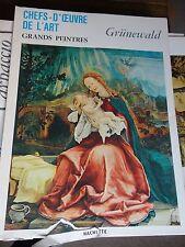 art book grands peintres chef-d'oeuvre de l'art Grunewald 107 livre Hachette