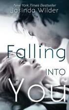 Falling into You by Jasinda Wilder (2013, Paperback)