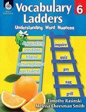 Vocabulary Ladders: Understanding Word Nuances, Level 6 by Timothy Rasinski...
