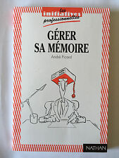 GERER SA MEMOIRE 1993 ANDRE PICARD INITIATIVES