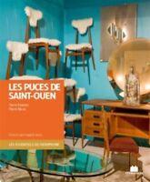 Les Puces de Saint-Ouen - Pierre Faveton - Pierre Nicou - Massin