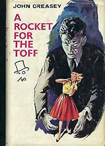 Rocket for the Toff Hardcover John Creasey