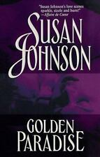 Golden Paradise by Susan Johnson