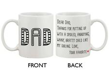 Funny Statement Ceramic Coffee Mug for Dad - From Your Favorite Child