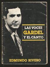 Edmudo Rivero Book Gardel Las Voces Y El Canto Orig Signed 1985
