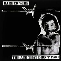 Barbed Wire - The Age That Didn't Care [LP][schwarz]