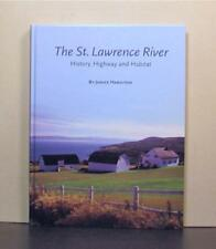 The St Lawrence River,  History, Highway, Habitat