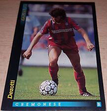 CARD GOLD 1993 CREMONESE DEZOTTI CALCIO FOOTBALL SOCCER ALBUM