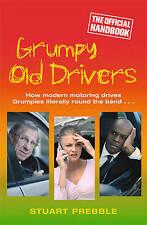 Grumpy Old Drivers: The Official Handbook, Prebble, Stuart, New Book