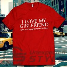 I love mi novia sí SHE compró ESTE Camiseta Cumpleaños San Valentín Regalo