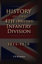 History of the 4th (British) Infantry Division  1914-19 - Signed by the Author