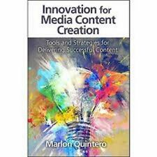 Innovacin en la creacin de contenidos para medios: Herramientas y estrategias pa