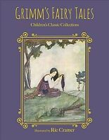 Grimm's Fairy Tales, Hardcover by Olcott, Frances Jenkins (EDT); Cramer, Rie,...