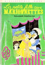 La petite fille aux marionnettes // L. RAUZIER - FONTAYNE // Bibliothèque Rose