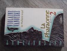 12µµ Livre Violaine Vanoyeke Le Pschent Royal La Pharaonne T2