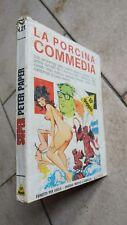 SUPER PETER PAPER N. 21 -LA PORCINA COMMEDIA -EP -1975 -Fumetto EROTICO INEDITO