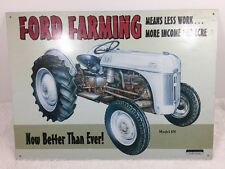 "1998 ""Model 8N Ford Farming Better Than Ever!"" Logo Tin Sign 16"" x 11 5/8"""