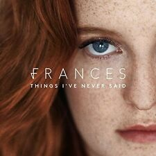 Frances - Things I've Never Said [New CD]
