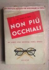 NON PIU' OCCHIALI MATES METODO PER MIGLIORARE LA VISTA 1962