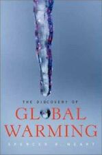 The Discovery of Global Warming [New Histories of Science, Technology, and Medic