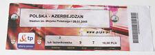 Ticket for collectors World Cup q * Poland Azerbaijan 2005 Warszawa