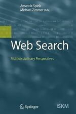 Information Science and Knowledge Management Ser.: Web Search :...