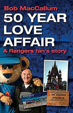 50 Year Love Affair - A Glasgow Rangers fan's story - History - The Gers book