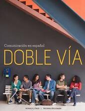 World Languages: Doble Vía : Comunicación en Español by Tatiana Séeligman and Ro