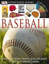 DK Eyewitness Bks.: Baseball by James Buckley and James E. Kelley (2010,...