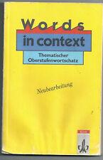 Words in context - Thematischer Oberstufenwortschatz (Klett Verlag)