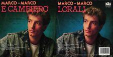 DISCO 45 GIRI     MARCO MARCO - ... E CAMBIERO' // LORALI