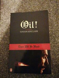Oil!: There Will be Blood by Upton Sinclair (Paperback, 2008)