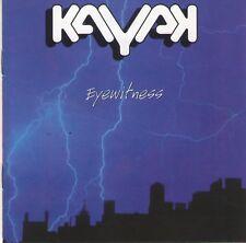 KAYAK - EYEWITNESS