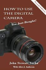 "SALE! ""How To Use The Digital Camera You Just Bought!"" For all brands and types."