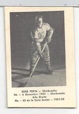 1951 Laval Dairy QSHL Hockey Rene Pepin Card # 42