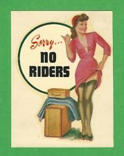 "VINTAGE ORIGINAL 1948 CHARMER ""SORRY NO RIDERS"" SEXY PINUP WATER DECAL ART NICE"