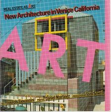 Real Estate As Art: New Architecture in Venice California