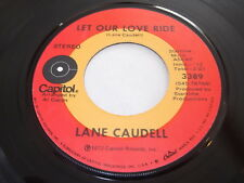 Lane Caudell: Let Our Love Ride / You, Him & Her 45
