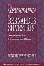 The Cosmographia of Bernardus Silvestris (Paperback or Softback)