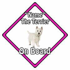 Personalised Dog On Board Car Safety Sign - White Terrier On Board Pink