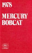 1978 Mercury Bobcat Owners Manual User Guide Reference Operator Book Fuses