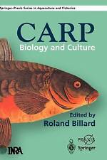 NEW The Carp: Biology and Culture (Springer Praxis Books) by R. Billard