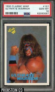 1990 Classic WWF Wrestling #127 Ultimate Warrior PSA 10 GEM MINT